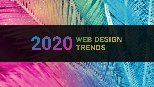 Biggest web design trends in 2020